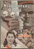 img - for The head-hunter's bride book / textbook / text book