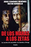 De los Maras a los Zetas (Spanish Edition)