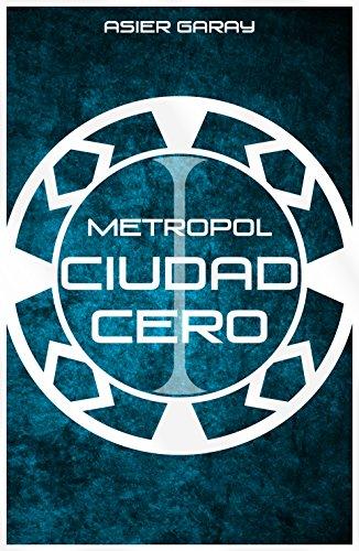 Metropol: Ciudad Cero