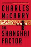 img - for The Shanghai Factor book / textbook / text book