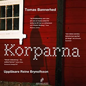 Korparna [The Crows] Hörbuch