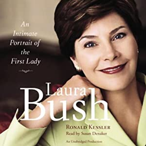 Laura Bush: An Intimate Portrait of the First Lady   [Ronald Kessler]