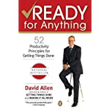 Ready for Anything: 52 Productivity Principles for Getting Things Done ~ David Allen