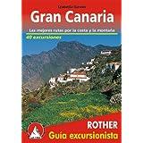 Gran Canaria. Las mejores rutas por la costa y la montaña. 45 excursiones. Guía Rother.