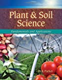 Plant & Soil Science: Fundamentals & Applications