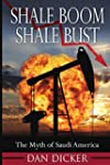 Shale Boom, Shale Bust: The Myth of S...
