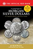 img - for A Guide Book of Morgan Silver Dollars (Official Red Book) book / textbook / text book