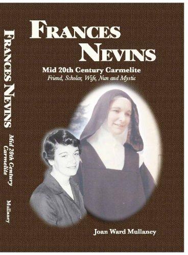 Title: Frances Nevins Mid 20th Centrury Carmelite