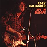 Live In Europepar Rory Gallagher