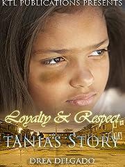 Loyalty & Respect: Tania's Story