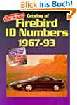 Catalog of Firebird Id Numbers 1967-1...
