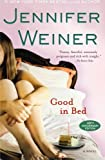 Good in Bed: A Novel (0743418174) by Weiner, Jennifer