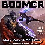 Boomer: Star Watch, Book 3 | Mark Wayne McGinnis