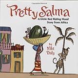 Pretty Salma (0618723455) by Niki Daly