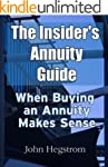 The Insider's Annuity Guide: When Buy...