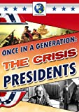 echange, troc Once In A Generation - The Crisis Presidents [Import anglais]