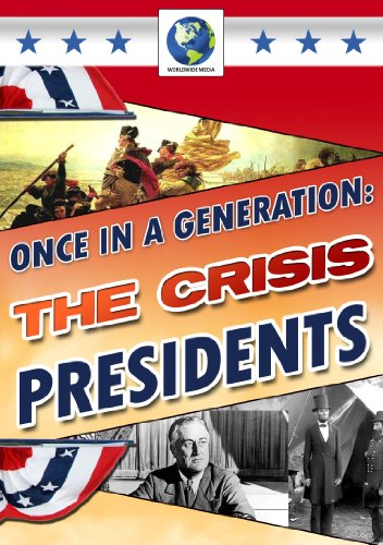 Once In A Generation - The Crisis Presidents [DVD]