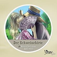 Der Schweinehirte: iDrawTales (       ungekürzt) von Hans Christian Andersen Gesprochen von: Samy Andersen