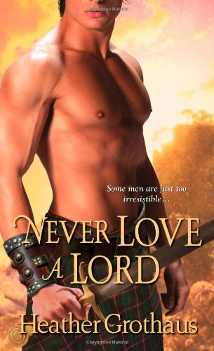 Never Love a Lord (Foxe Sisters Trilogy, #3)