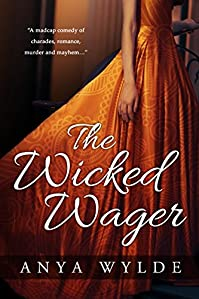 The Wicked Wager by Anya Wylde ebook deal