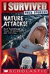 Nature Attacks! (I Survived True Stor...