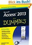 Access 2013 fur Dummies (F�r Dummies)