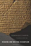 img - for Reading and Writing in Babylon book / textbook / text book