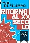 Ritorno al XX secolo (Italian Edition)