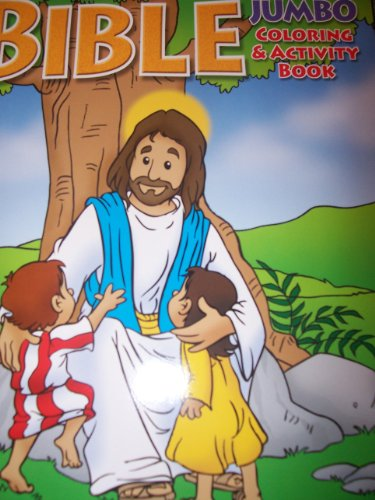 Bible Jumbo Coloring & Activity Book ~ Jesus with the Children - 1
