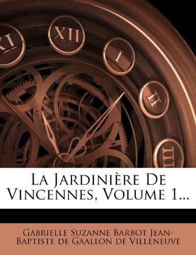 La Jardiniere De Vincennes, Volume 1...  (Tapa Blanda)