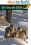 Wolf Magazin: Der Weg der W�lfe