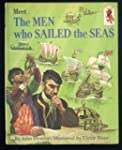 Meet the Men who Sailed the Seas