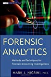 img - for Forensic Analytics: Methods and Techniques for Forensic Accounting Investigations by Nigrini, Mark (2011) Hardcover book / textbook / text book
