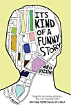 Its Kind of a Funny Story [Paperback] [2007] Ned Vizzini