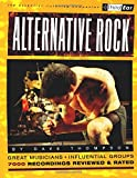 Alternative Rock: Third Ear - The Essential Listening Companion (0879306076) by Thompson, Dave