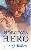 Nobody's Hero (Letting Go)