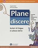 Plane discere. Con Grammatica latina essenziale. Con e-book. Con espansione online. Per i Licei: 1