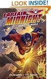 Captain Midnight Volume 2: Brave Old World