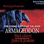 Armageddon: Left Behind Series, Book 11 (       UNABRIDGED) by Tim LaHaye, Jerry Jenkins Narrated by Jack Sondericker