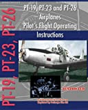 img - for PT-19, PT-23 and PT-26 Airplanes Pilot's Flight Operating Instructions book / textbook / text book