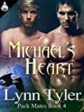 Michael's Heart (Pack Mates series Book 4) (English Edition)