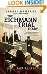 The Eichmann Trial Diary: A Chronicle...