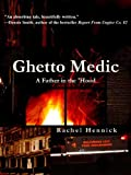 Ghetto Medic: A Father in the Hood