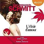 L'élixir d'amour | Éric-Emmanuel Schmitt
