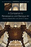 img - for A Companion to Renaissance and Baroque Art (Blackwell Companions to Art History) book / textbook / text book