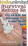 Survival Medicine Kit: First Aid Skil...