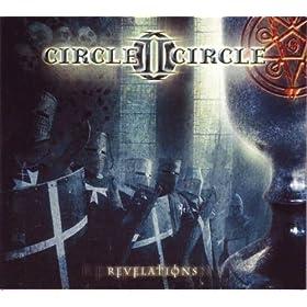 Circle II Circle - Revelations