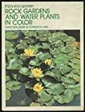 Rock gardens and water plants in color, (Enjoy your garden) (0385029160) by Stark, Francis C