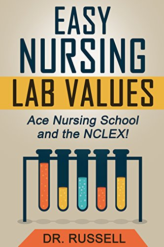 NCLEX Review: EASY Nursing Lab Guide (Ace Nursing School and the NCLEX®!): + Bonus Practice Exam Included! (Lab Values Made Incredibly Easy compare prices)