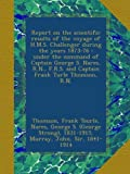 img - for Report on the scientific results of the voyage of H.M.S. Challenger during the years 1873-76 : under the command of Captain George S. Nares, R.N., F.R.S. and Captain Frank Turle Thomson, R.N. book / textbook / text book